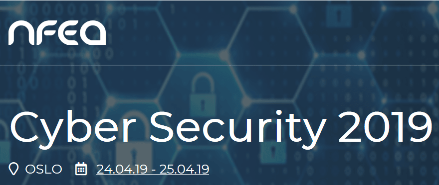Visit our booth and listen to our presentation at NFEA Cyber Security Conference in Oslo April 24-25th